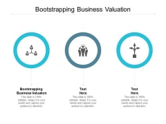 Bootstrapping Business Valuation Ppt PowerPoint Presentation Ideas Deck Cpb