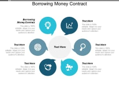 Borrowing Money Contract Ppt PowerPoint Presentation Outline Example Cpb