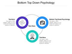 Bottom Top Down Psychology Ppt PowerPoint Presentation Icon Model Cpb Pdf