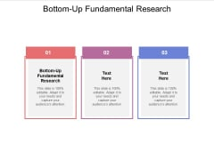 Bottom Up Fundamental Research Ppt PowerPoint Presentation Summary Elements Cpb Pdf