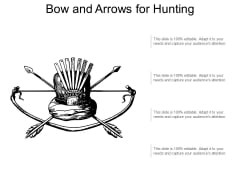 Bow And Arrows For Hunting Ppt PowerPoint Presentation Portfolio Deck