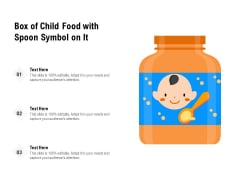 Box Of Child Food With Spoon Symbol On It Ppt PowerPoint Presentation File Pictures PDF