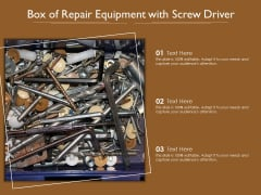 Box Of Repair Equipment With Screw Driver Ppt Show Icons PDF