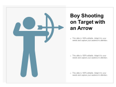 Boy Shooting On Target With An Arrow Ppt PowerPoint Presentation Portfolio Slide