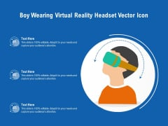 Boy Wearing Virtual Reality Headset Vector Icon Ppt PowerPoint Presentation File Clipart PDF