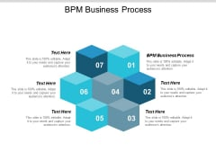 Bpm Business Process Ppt Powerpoint Presentation Professional Templates Cpb