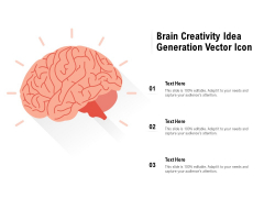 Brain Creativity Idea Generation Vector Icon Ppt PowerPoint Presentation Layouts Clipart