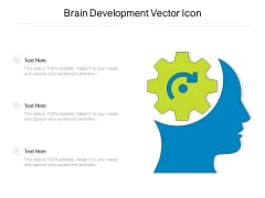 Brain Development Vector Icon Ppt PowerPoint Presentation Infographics Design Ideas PDF