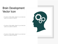 Brain Development Vector Icon Ppt PowerPoint Presentation Professional Graphics