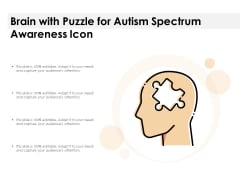 Brain With Puzzle For Autism Spectrum Awareness Icon Ppt PowerPoint Presentation Inspiration Information PDF
