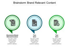 Brainstorm Brand Relevant Content Ppt PowerPoint Presentation Icon File Formats Cpb Pdf