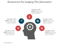 Brainstorm For Judging The Alternative Ppt PowerPoint Presentation Visuals