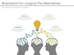 Brainstorm For Judging The Alternatives Ppt Slides