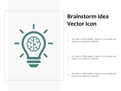 Brainstorm Idea Vector Icon Ppt PowerPoint Presentation File Icons