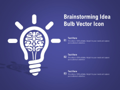 Brainstorming Idea Bulb Vector Icon Ppt PowerPoint Presentation Summary Example Topics