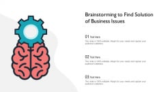 Brainstorming To Find Solution Of Business Issues Ppt Icon Ideas PDF