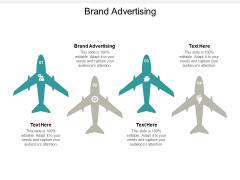 Brand Advertising Ppt PowerPoint Presentation Model Designs Cpb