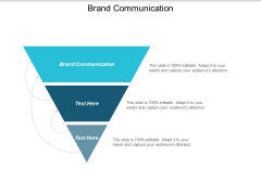 Brand Communication Ppt Powerpoint Presentation Inspiration Graphic Tips Cpb