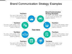 Brand Communication Strategy Examples Ppt PowerPoint Presentation Inspiration Visuals Cpb