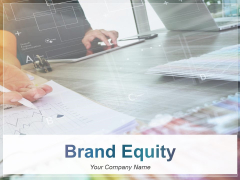 Brand Equity Ppt PowerPoint Presentation Complete Deck With Slides