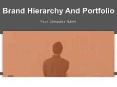 Brand Hierarchy And Portfolio Brand Architecture Brand Portfolio Objectives Ppt PowerPoint Presentation Complete Deck