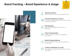 Brand Identity How Build It Brand Tracking Brand Experience And Usage Ppt Outline Skills PDF