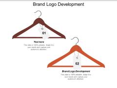 Brand Logo Development Ppt PowerPoint Presentation Portfolio Styles Cpb