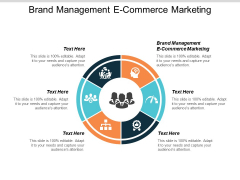 Brand Management Ecommerce Marketing Ppt PowerPoint Presentation Gallery Ideas Cpb