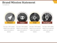 Brand Mission Statement Ppt PowerPoint Presentation Templates