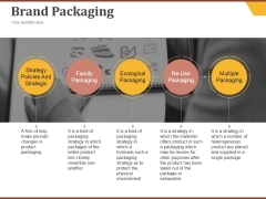 Brand Packaging Ppt PowerPoint Presentation Professional Slides