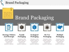Brand Packaging Ppt PowerPoint Presentation Show Design Ideas
