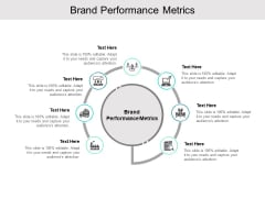 Brand Performance Metrics Ppt PowerPoint Presentation Layouts Templates Cpb