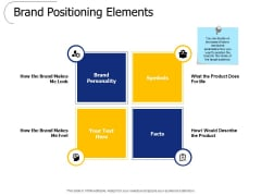 Brand Positioning Elements Ppt PowerPoint Presentation File Information