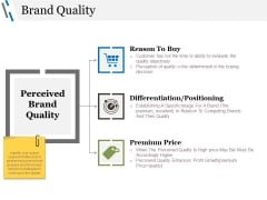 Brand Quality Ppt PowerPoint Presentation Professional Icon