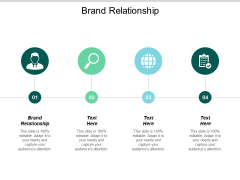 Brand Relationship Ppt PowerPoint Presentation File Deck Cpb