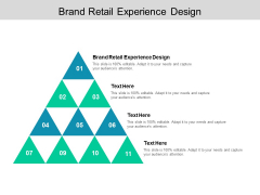 Brand Retail Experience Design Ppt PowerPoint Presentation Visual Aids Infographic Template Cpb