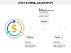 Brand Strategy Development Ppt PowerPoint Presentation Slides Pictures Cpb