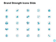Brand Strength Icons Slide Opportunity Ppt PowerPoint Presentation Ideas Format