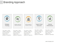Branding Approach Ppt PowerPoint Presentation Information