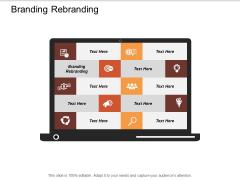Branding Rebranding Ppt Powerpoint Presentation Summary Themes Cpb