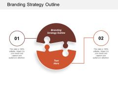 Branding Strategy Outline Ppt Powerpoint Presentation Styles Guidelines Cpb