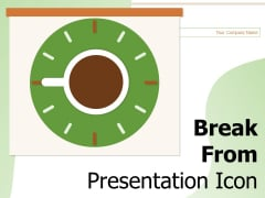 Break From Presentation Icon Coffee Bean Dispenser Icon Cold Coffee Ppt PowerPoint Presentation Complete Deck