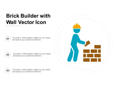 Brick Builder With Wall Vector Icon Ppt PowerPoint Presentation Summary Template