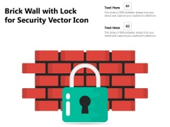 Brick Wall With Lock For Security Vector Icon Ppt PowerPoint Presentation Pictures Deck PDF