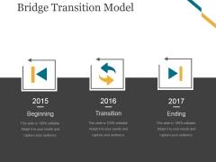 Bridge Transition Model Template 1 Ppt PowerPoint Presentation Template