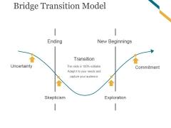 Bridge Transition Model Template 2 Ppt PowerPoint Presentation Files