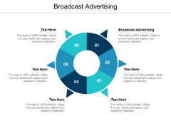 Broadcast Advertising Ppt PowerPoint Presentation Infographics Example Cpb