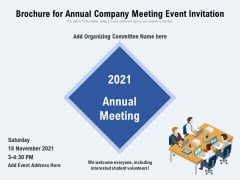 Brochure For Annual Company Meeting Event Invitation Ppt PowerPoint Presentation Gallery Show PDF
