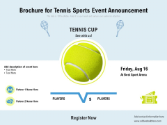 Brochure For Tennis Sports Event Announcement Ppt PowerPoint Presentation Gallery Graphics Template PDF