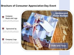 Brochure Of Consumer Appreciation Day Event Ppt PowerPoint Presentation Gallery Guide PDF